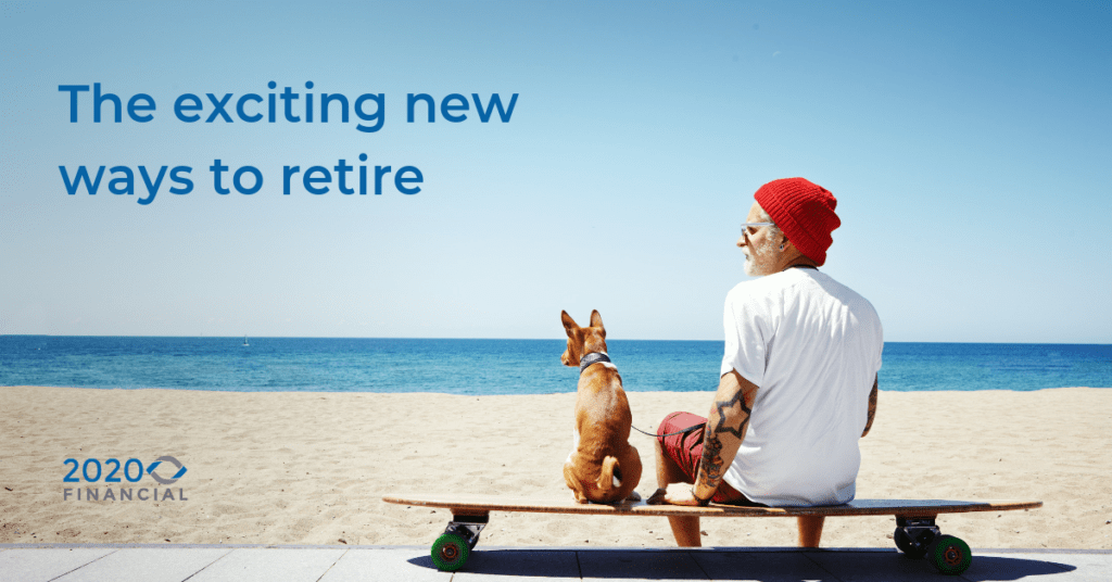 The exciting new ways to retire - 5 types of Retirement