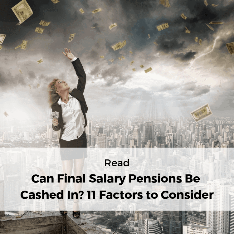 Can I cash in my final salary pension
