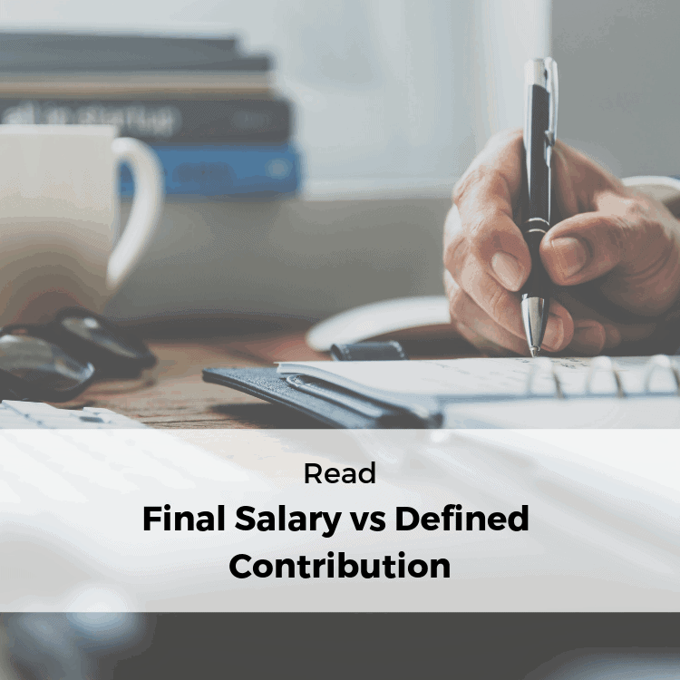 Final salary vs defined contribution
