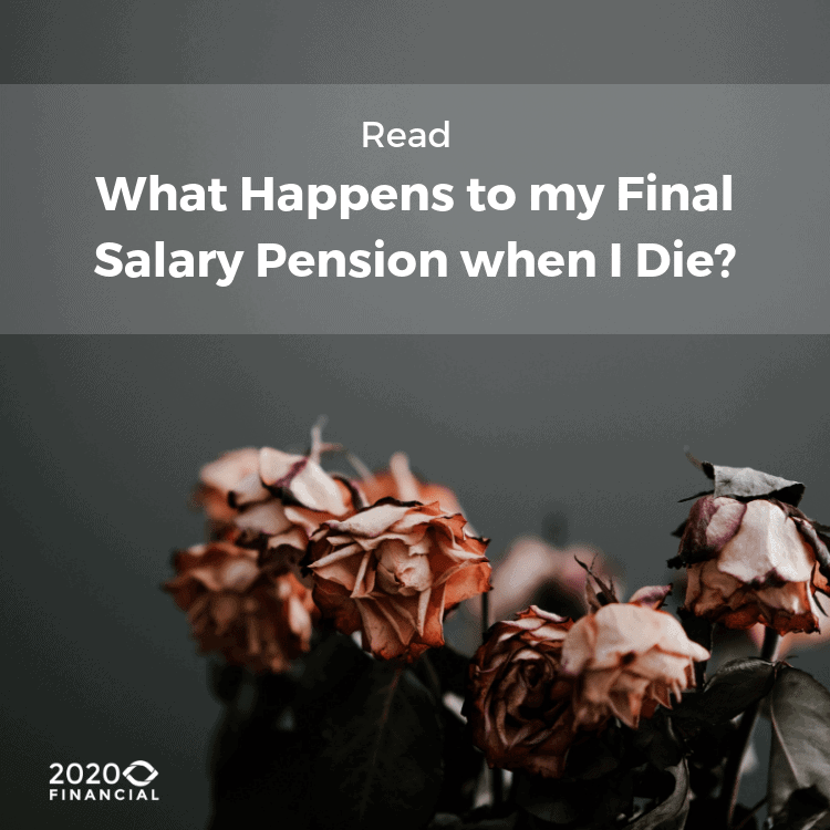 final salary pension when I die