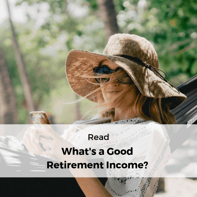 What's a good retirement income- blog